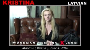 Check out this video of Kristina having an audition. Erotic meeting beween Pierre Woodman and Kristina, a Latvian girl.