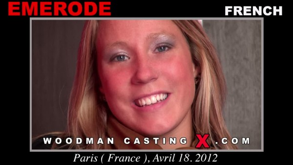Emerode Woodman Casting X