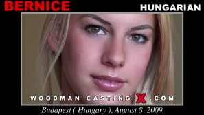 Access Bernice casting in streaming. A Hungarian girl, Bernice will have sex with Pierre Woodman.