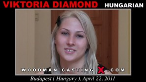 Download Viktoria Diamond casting video files. Pierre Woodman undress Viktoria Diamond, a Hungarian girl.