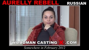 Look at Aurelly Rebell getting her porn audition. Pierre Woodman fuck Aurelly Rebell, Russian girl, in this video.